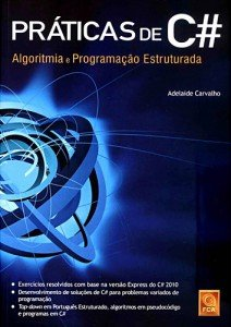 Capa do livro Práticas de C# - Algoritmia e Programação Estruturada