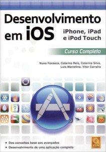 Capa do livro Desenvolvimento em iOS iPhone, iPad e iPod Touch – Curso Completo