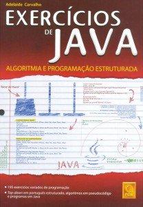 Capa do livro Exercícios de Java - Algoritmia e Programação Estruturada