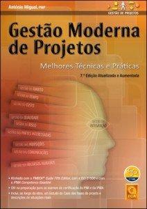 Capa do livro Gestão Moderna de Projetos - Melhores Técnicas e Práticas (7.ª Edição Atual. e Aument.)