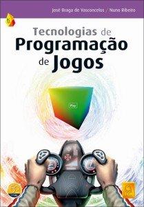 Capa do livro Tecnologias de Programação de Jogos