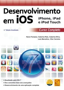Capa do livro Desenvolvimento em iOS iPhone, iPad e iPod Touch – Curso Completo (3.ª Edição Atualizada)