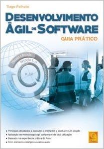 Capa do livro Desenvolvimento Ágil de Software – Guia Prático