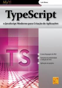 Capa do livro TypeScript: o Javascript moderno para criação de aplicações